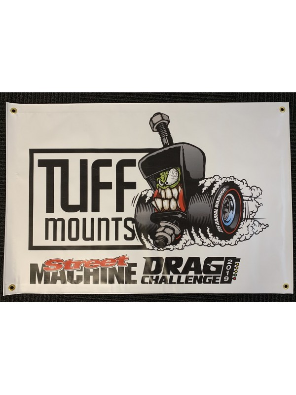 TUFF MOUNTS DRAG CHALLENGE 235 BANNER WHITE