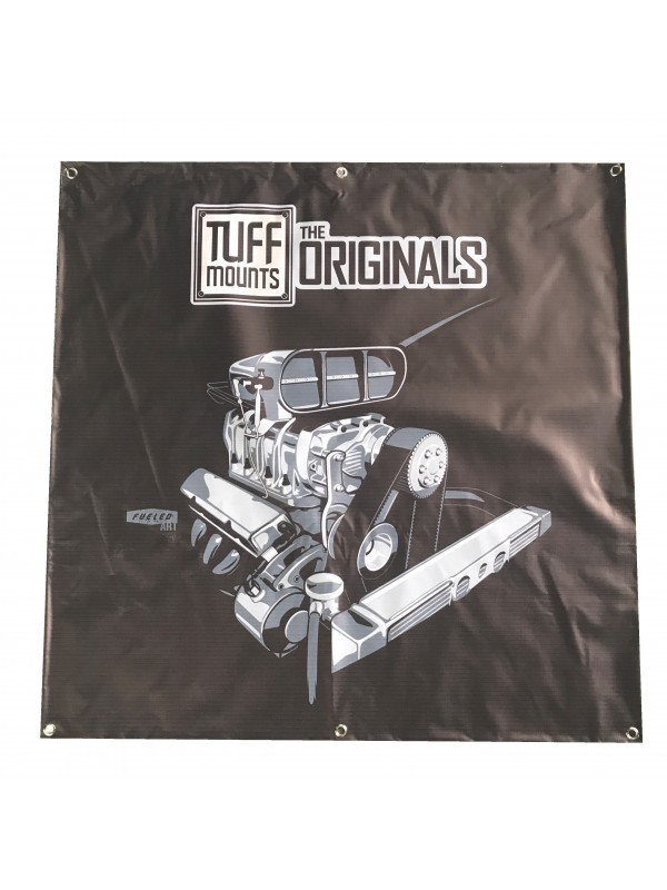 TUFF MOUNTS BLOWN ENGINE SHED BANNER